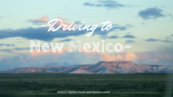 -Driving to New Mexico-